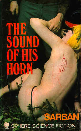 The lurid cover art from The Sound of his Horn by Saban