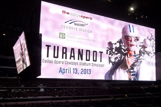 Turandot simulcast at Cowboys Stadium.